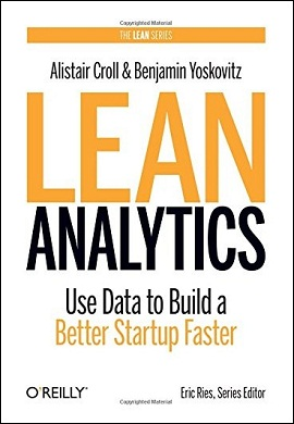 0-Lean Analytics : Use Data to Build a Better Startup Faster (زبان انگلیسی)