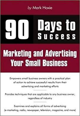 1-90 روز تا موفقیت: بازاریابی و تبلیغات کسب و کارهای کوچک