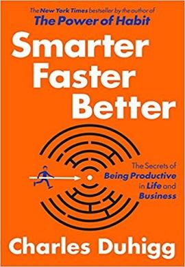 1-باهوش تر، سریع تر، بهتر : رموز سازنده بودن در زندگی و کار و پیشه
