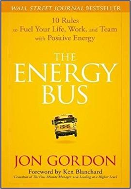 1-اتوبوس انرژی : ده قانون برای تزریق انرژی مثبت به زندگی، کار و تیم تان