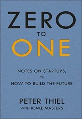 1-صفر تا یک : نوشتارهایی درباره استارت آپ ها یا چگونگی خلق آینده
